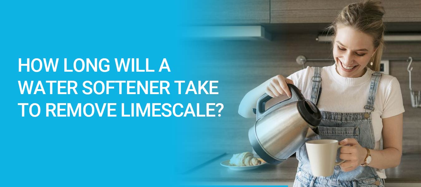 How long will water softener take to remove existing limescale?