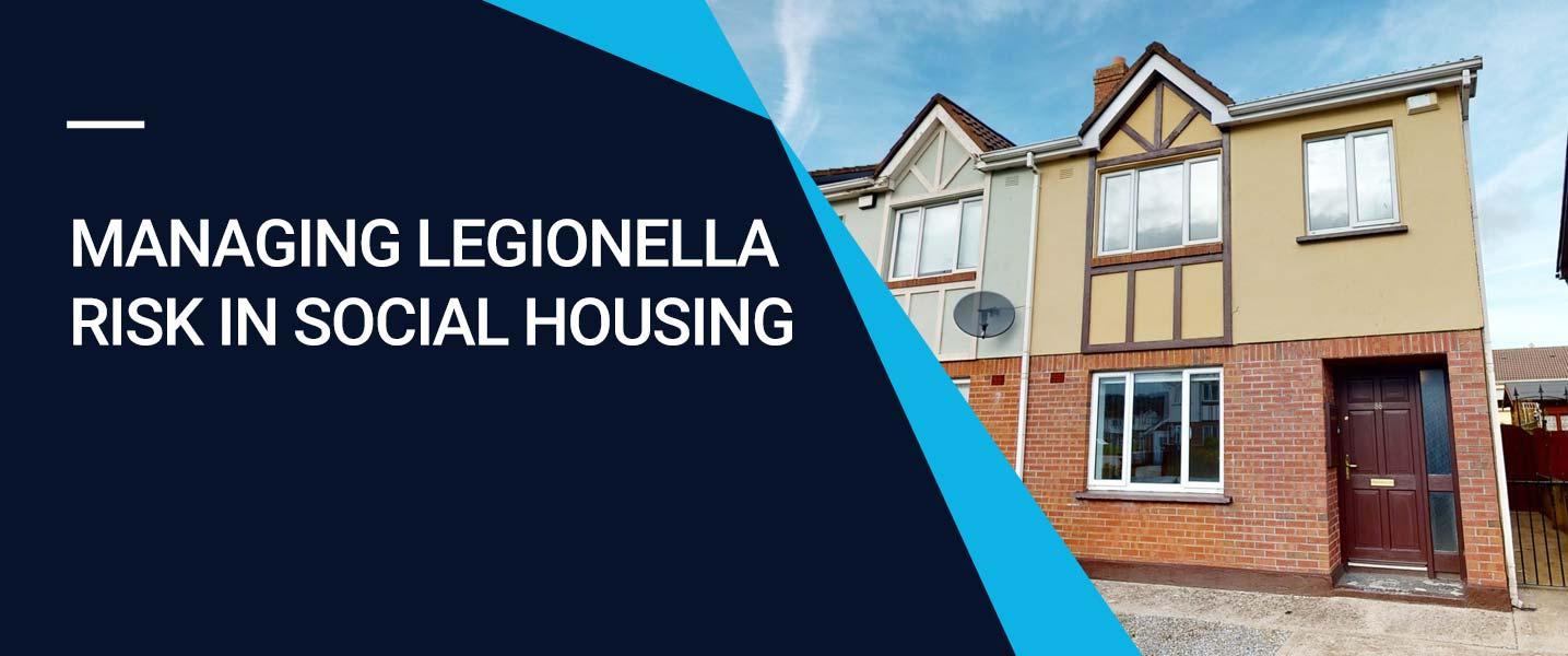 Managing Legionella Risk in Social Housing
